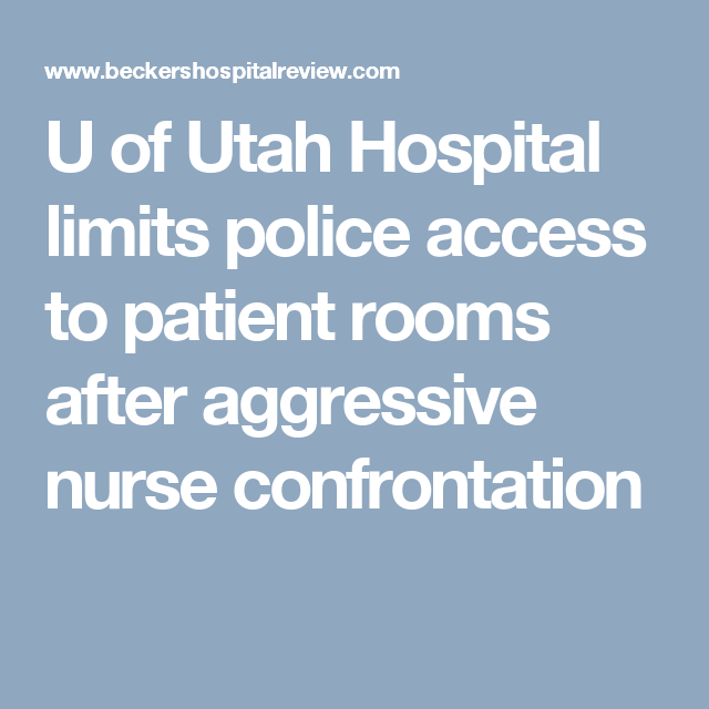 U of Utah Hospital limits police access to patient rooms ...