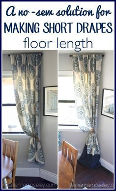 A No Sew Way To Make Short Drapes Floor Lenght