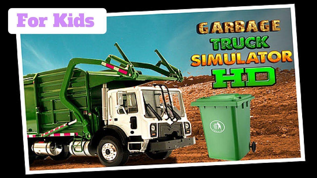 Garbage truck simulator hd l for kids garbage truck