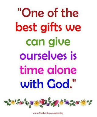 the best gift - time alone with God