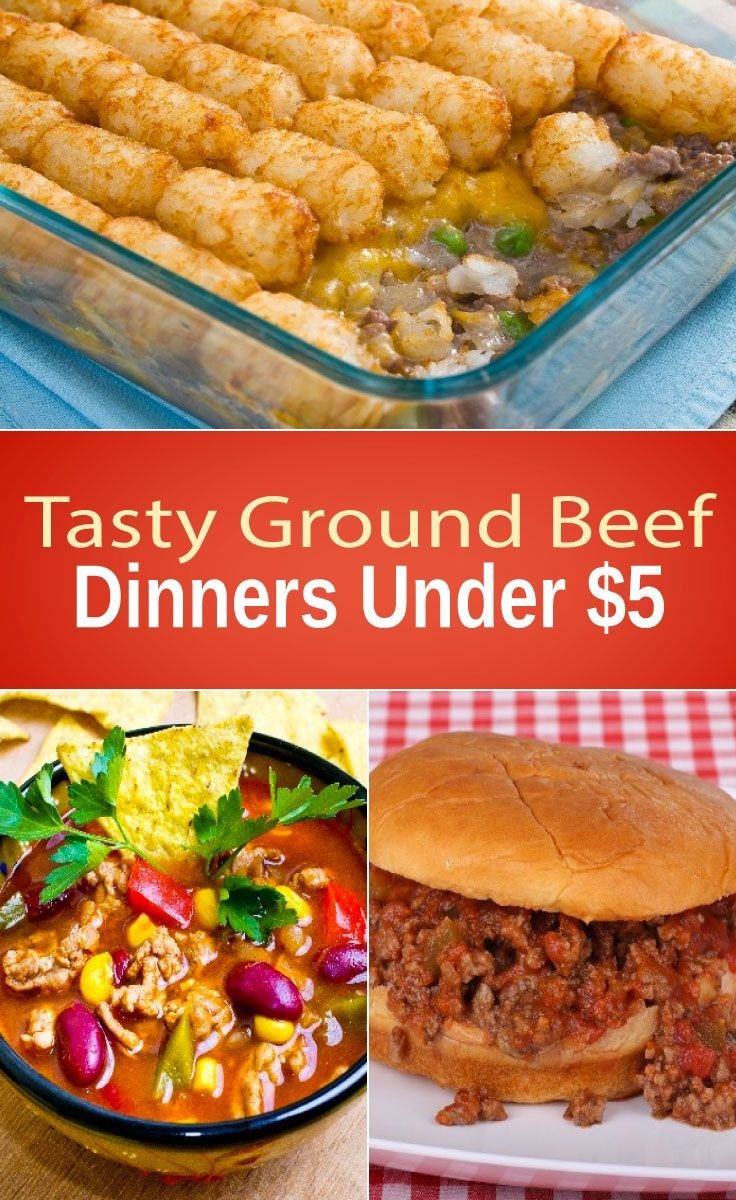 Tasty Ground Beef Dinners Under 5 Dinner With Ground Beef Beef Dinner Meals