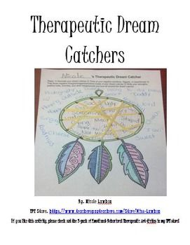 Dream Catcher Worksheet Therapeutic Dream Catchers FREEBIE Great for art therapy self 14
