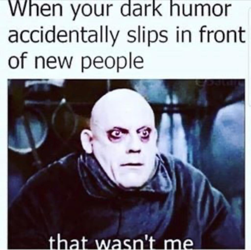 Ive Accidentally Scared People Before From Humour Humor Inappropriate Dark Humour Memes Memes Sarcastic