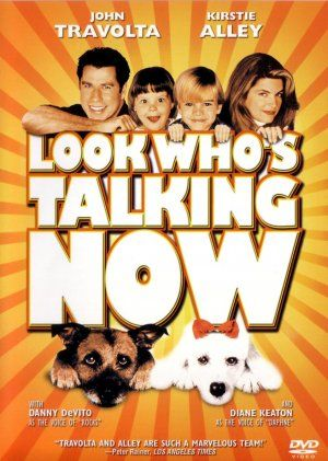 Look Whos Talking Now Look Who S Talking Full Movies Online Free Full Movies