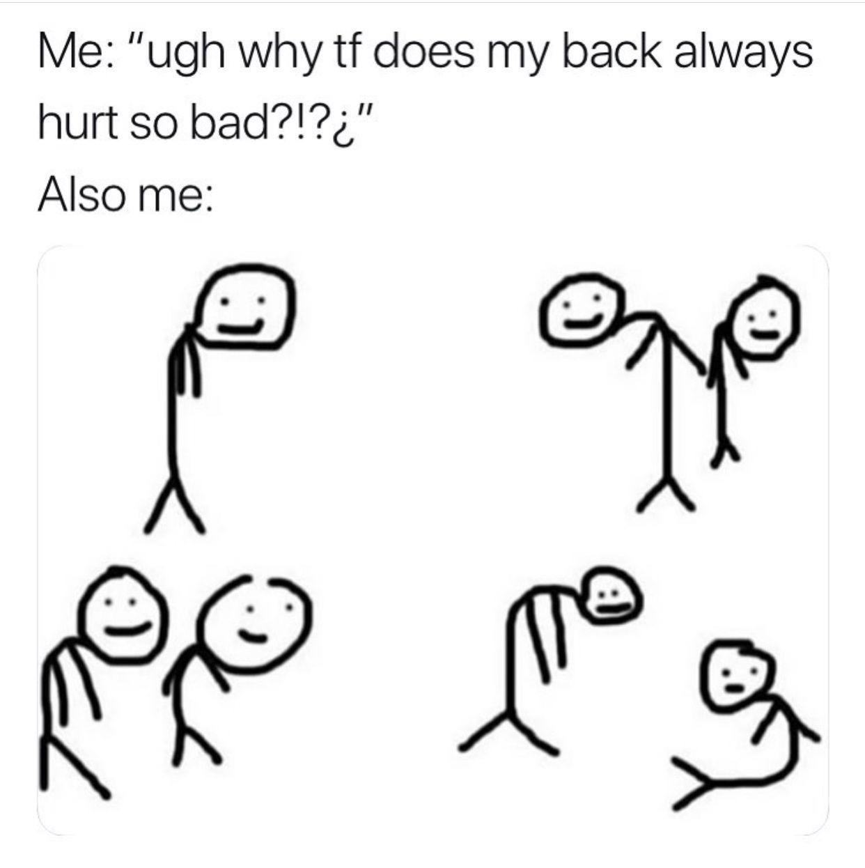 24 Mood Refreshing Memes Funny Relatable Memes My Back Hurts Funny Memes