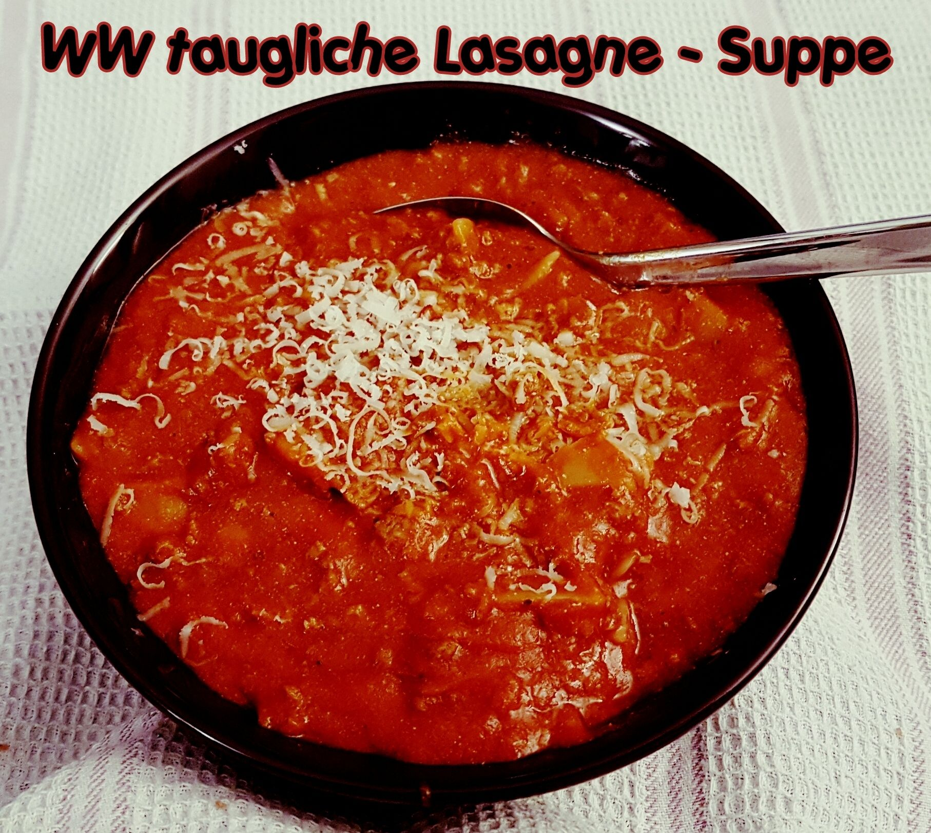 WW Lasagne Suppe