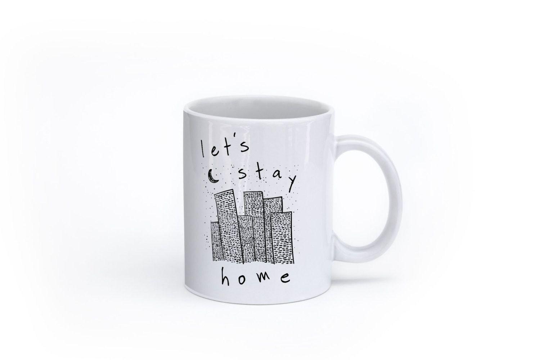 Lets stay home coffee mug mugs unique coffee mugs