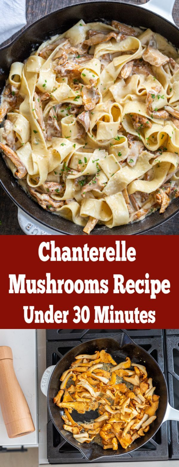 Chanterelle Mushrooms Are Going To Take Your Taste Buds On A Ride This Recipe Takes The Chanterelle Mushroom Recipes Wild Mushroom Recipes Chanterelle Recipes
