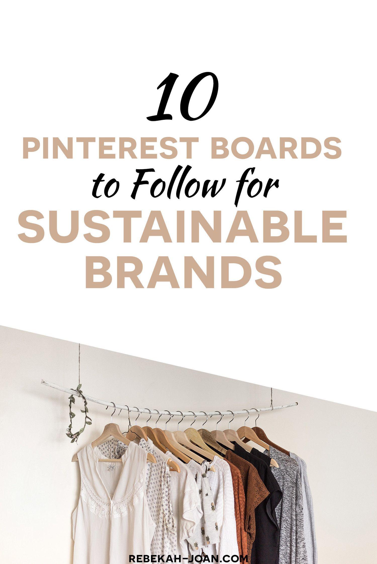 Pinterest Boards to Follow for Sustainable Brands — Rebekah Joan