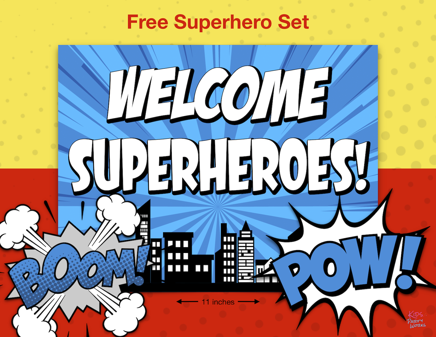 Wow Free Superhero Printable Decorations Includes Welcome Sign And 2 Coordinating C Superhero Printables Superhero Party Printables Superhero Printables Free