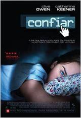 Confiar Filmes Lancados Filmes De Drama