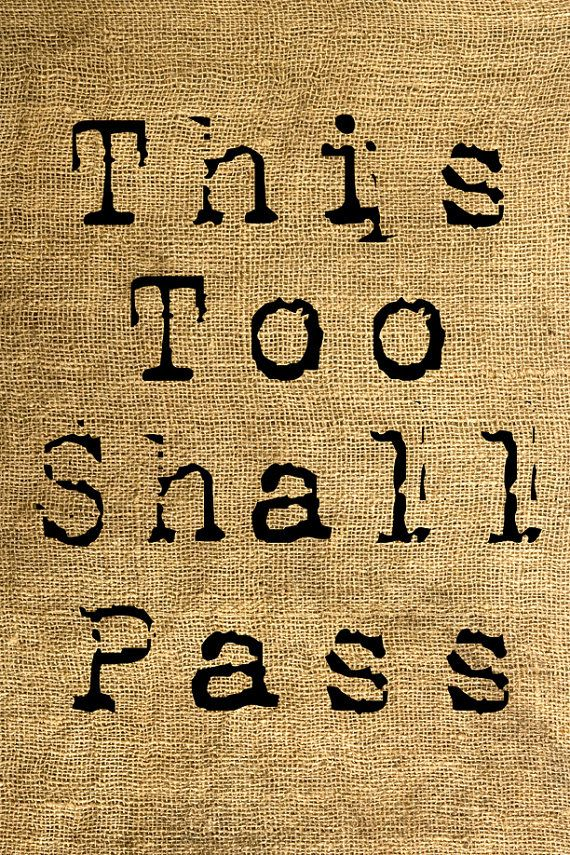 Instant Download This Too Shall Pass In Old Typewriter Font