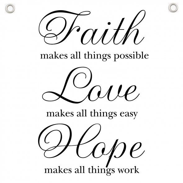 Hope And Faith Quotes Classy Faith Love Hope Faith Hope And Love Quotes Pinterest