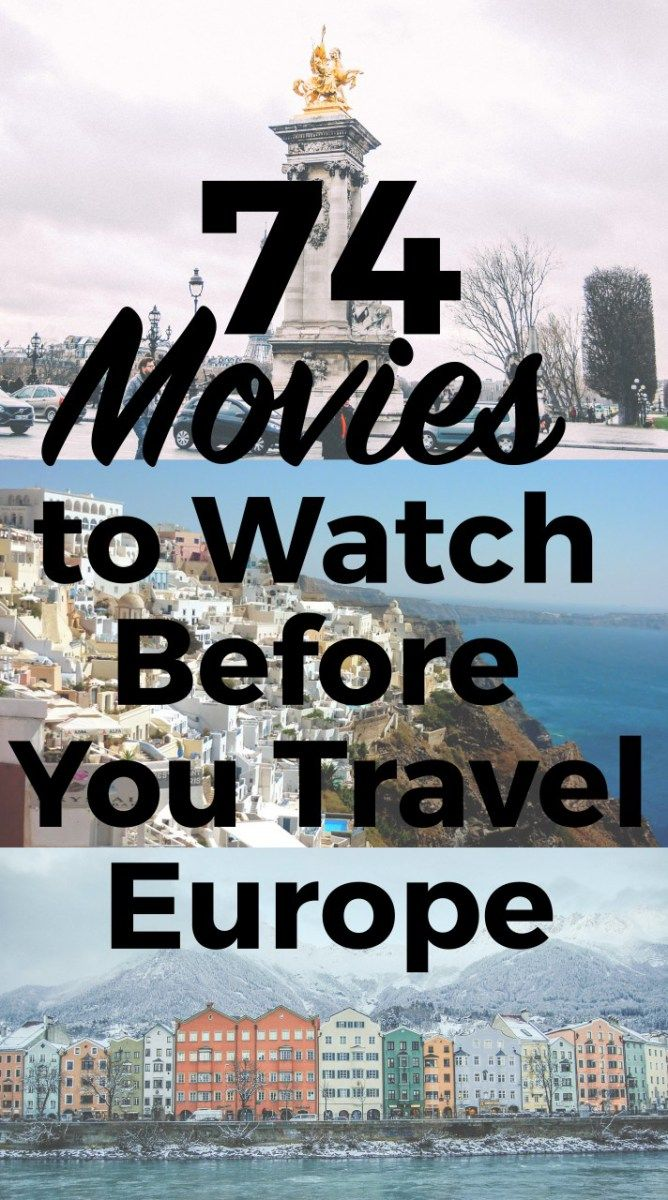 The Best Movies to Watch For Your European Travels