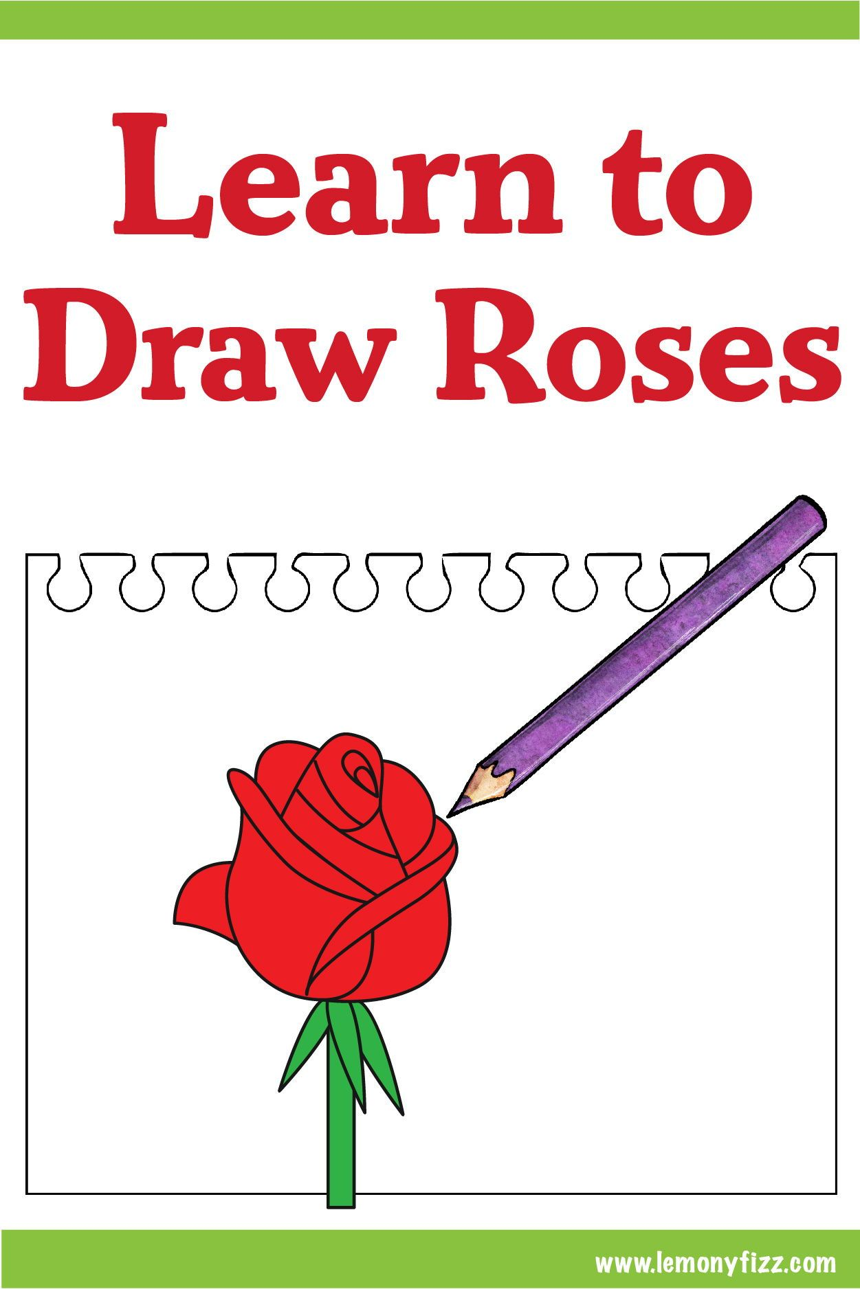 Easy How To Draw A Rose Step By Step Tutorial Free Kids Coloring Pages Flower Step By Step Easy Flower Drawings