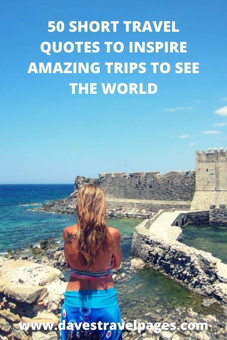 Here's 50 of the best short travel quotes and sayings to inspire your next adventure! These short quotes about travel will motivate you to see more of the world! #quotes #travelquotes #inspirationalquotes #travel