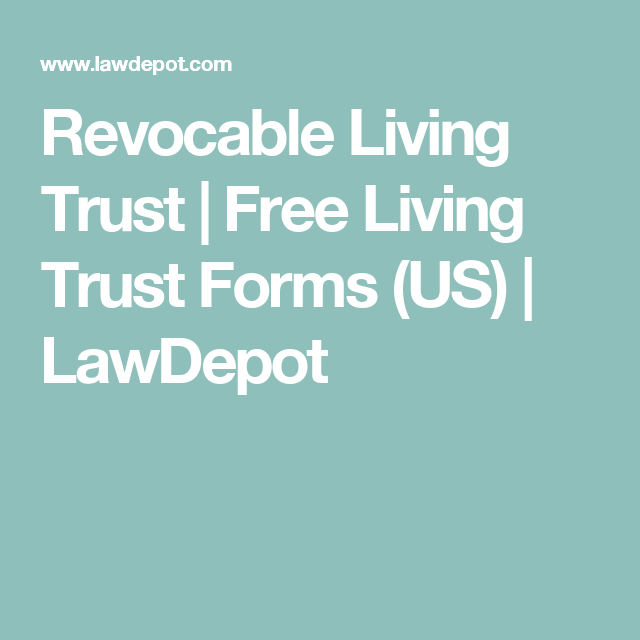 Revocable living trust free living trust forms us lawdepot revocable living trust free living trust forms us lawdepot maxwellsz