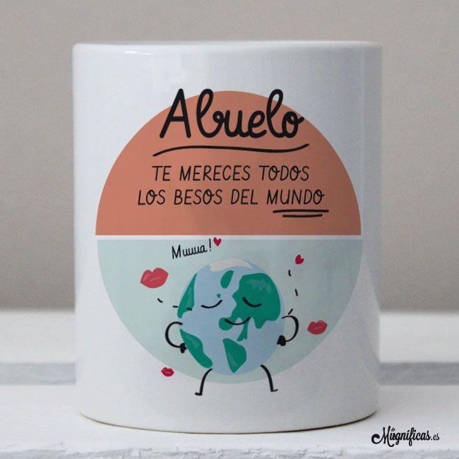 www.mugnificas.es Tazas para regalar. Diseños originales. Frases con diseño. Taza Besos Abuelo. Regalos para abuelos.