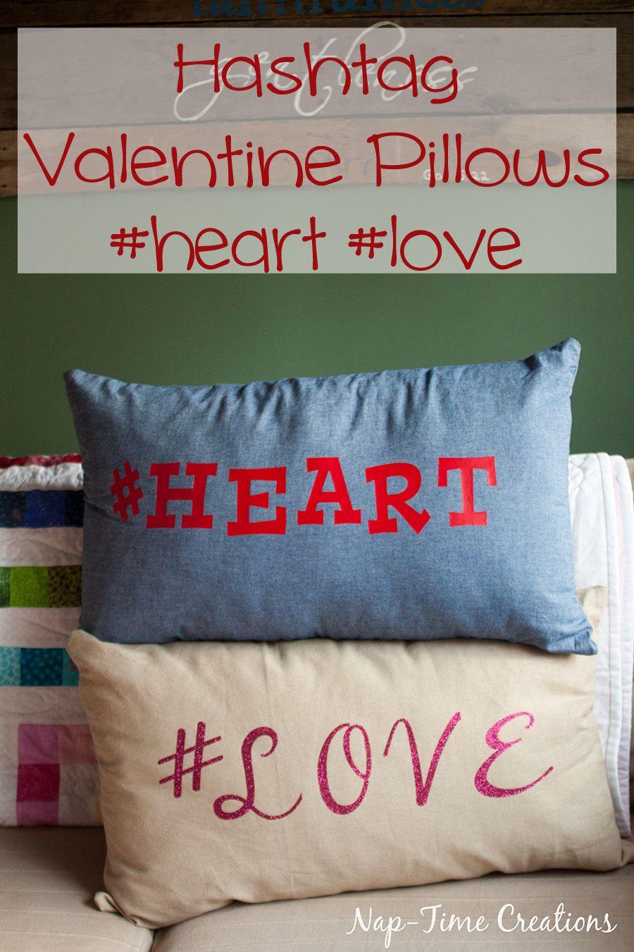 DIY Hashtag Valentine Pillows Tutorial & Friday Flash Blog No. 151 Plus Features | Pillow cases Pillows ... pillowsntoast.com