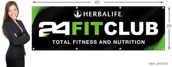 Herbalife 24 Fit Club Banner 2x6 Ft 24x72 Inch Outdoor Or Indoor Use Free Shipping Herbalife 24 Fit Herbalife 24 Herbalife