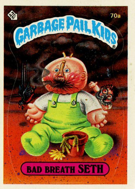 Garbage Pail Kids Bad Breath Seth Garbage Pail Kids Cards Garbage Pail Kids Kids Cards
