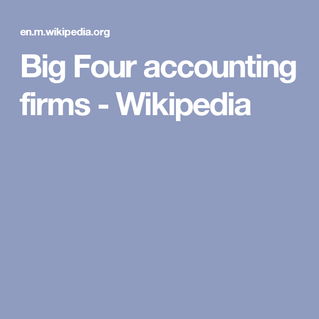 Big Four accounting firms - Wikipedia | FINANCE: PANAMA PAPERS ...