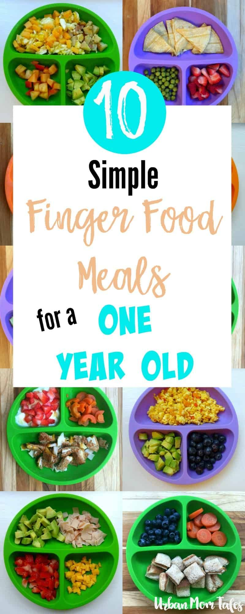 10 Simple Finger Food Meals for A One Year Old #meals