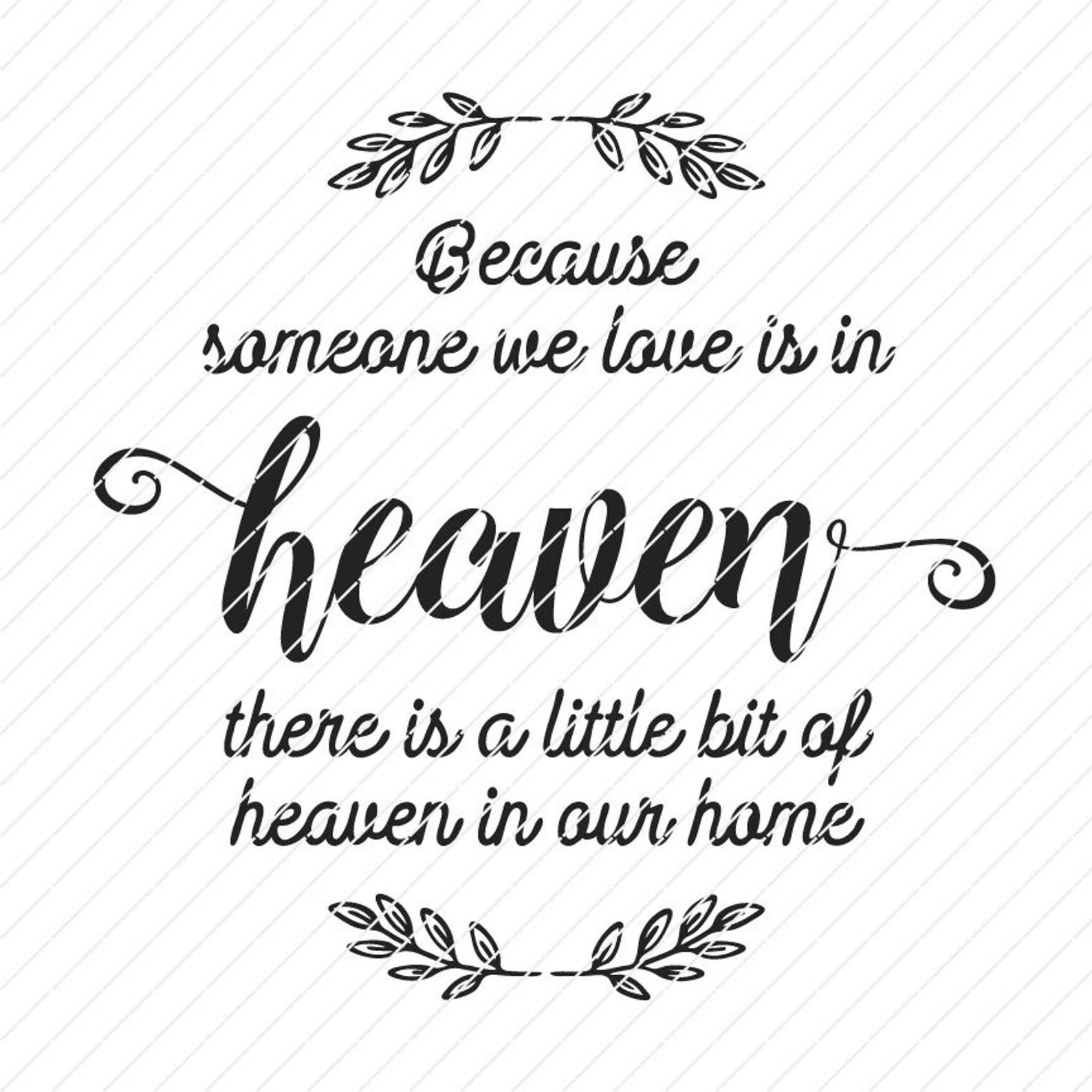 Download Because Someone We Love Is In Heaven, There Is A Little ...