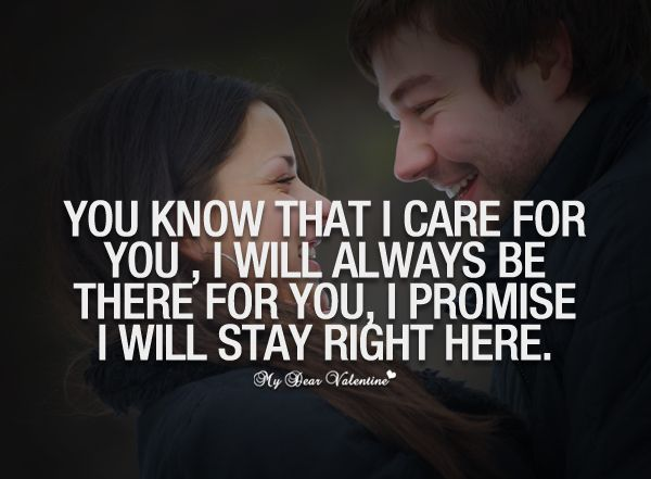 You Know That I Care For You I Will Always Be There For You I