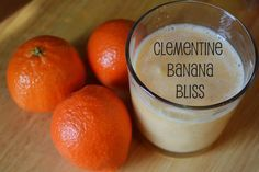Clementine Banana Bliss - Recipe for real fruit only smoothie.