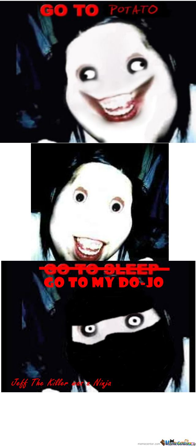 Jeff The Killer Meme | www.pixshark.com - Images Galleries ...