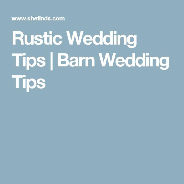 Rustic Wedding Tips | Barn Wedding Tips