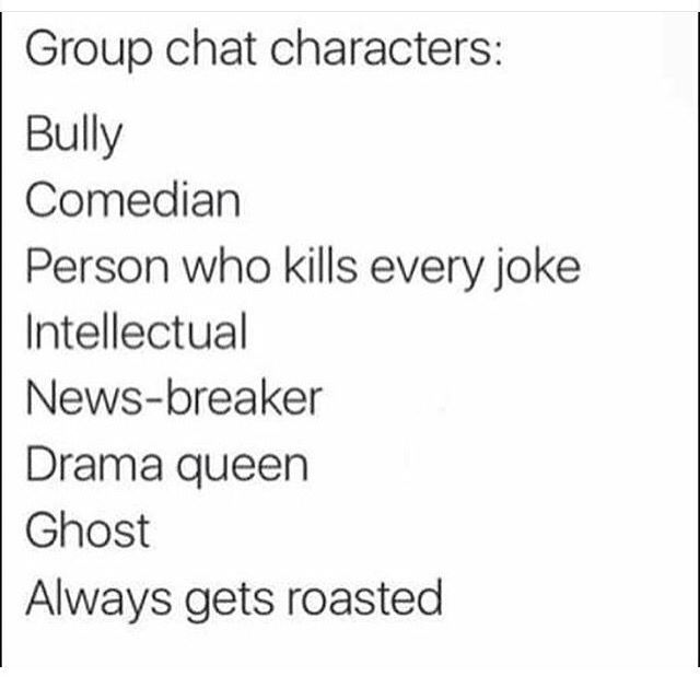 I M A Bully I M Too Mean With My Friends In Group Chats In A Fun Way Funny Group Chat Names Group Chat Meme Friends Quotes Funny