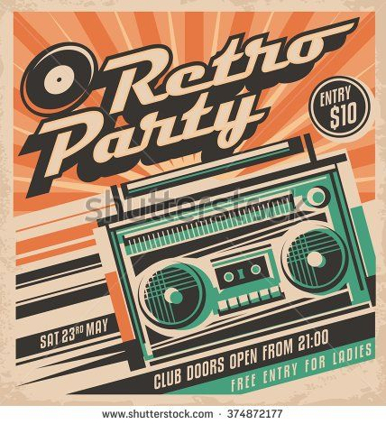 Retro Party Vector Poster Design Concept Disco Music Event At Night Club Vintage Party Invitation Template Unique Music Background Theme Retro Party Retro Event Poster Design