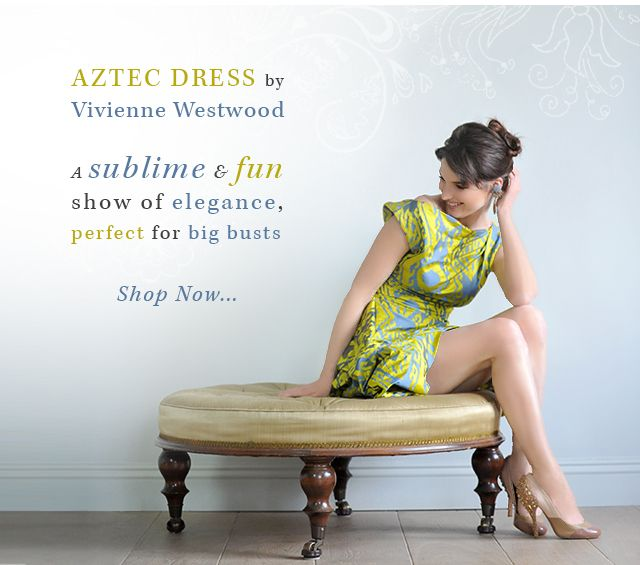 Dare to outshine the bride with THIS dress!? Aztec Dress, Vivienne Westwood Anglomania. LOVE LOVE LOVE!  http://www.saintbustier.com/aztec-dress-by-vivienne-westwood-anglomania.html