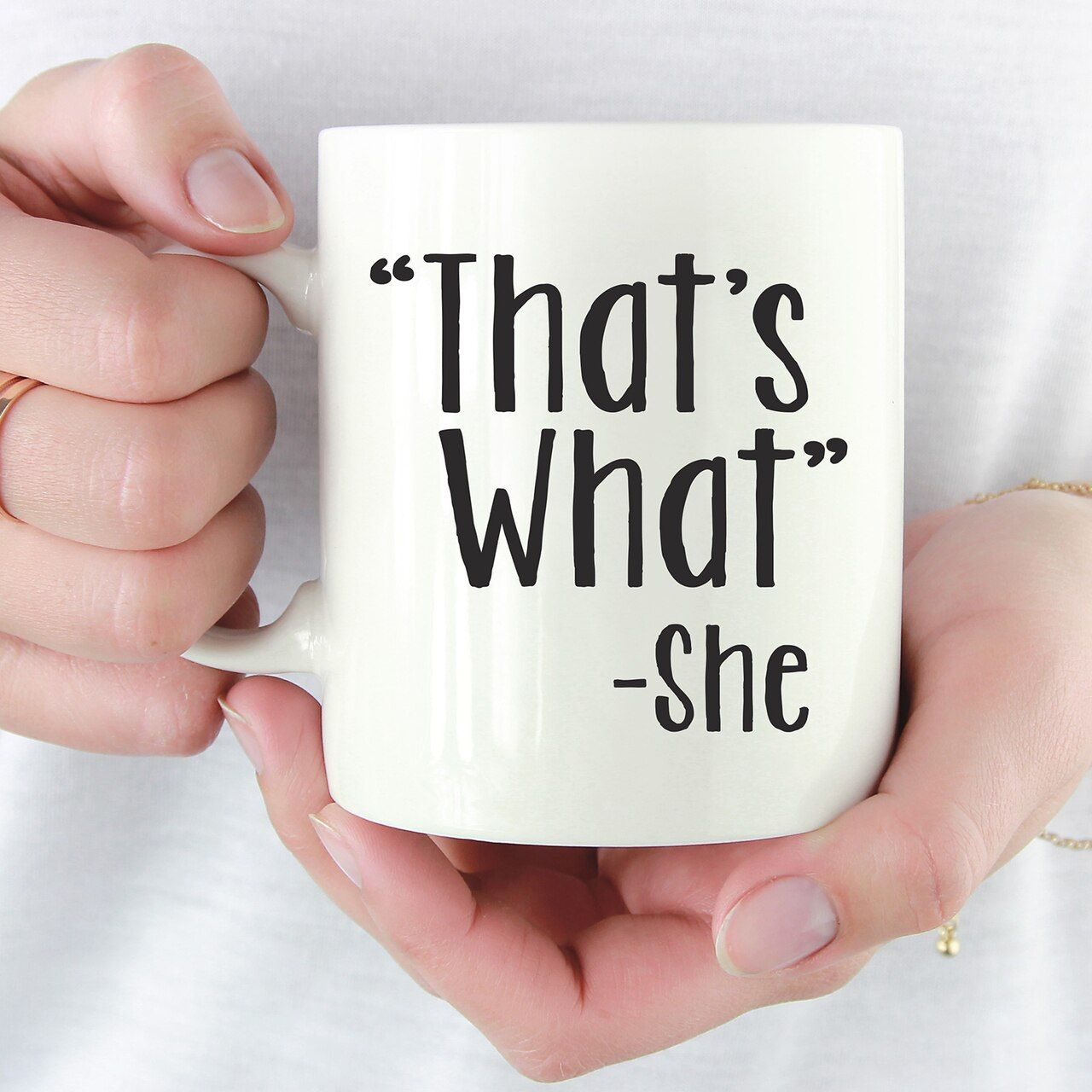 That's What She Said |The Office Coffee Mug