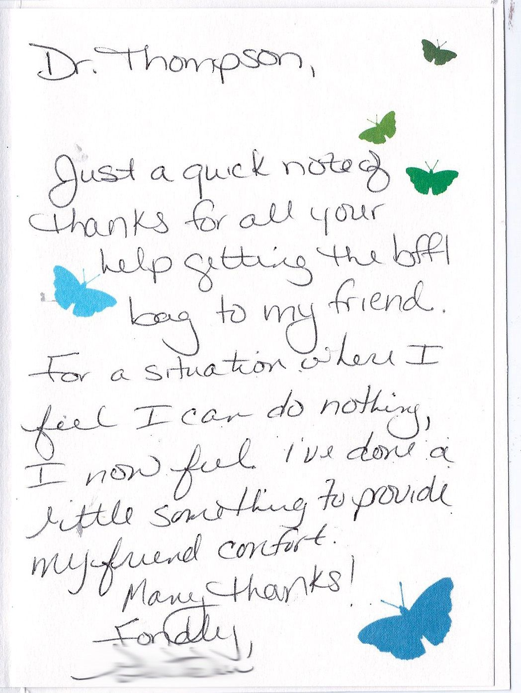 A quick thank you note from a customer. Thank you notes