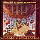 Magnum - Kingdom of Madness ...