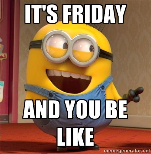 Happy Friday Funny Work: Memes, Humor And Funny Memes