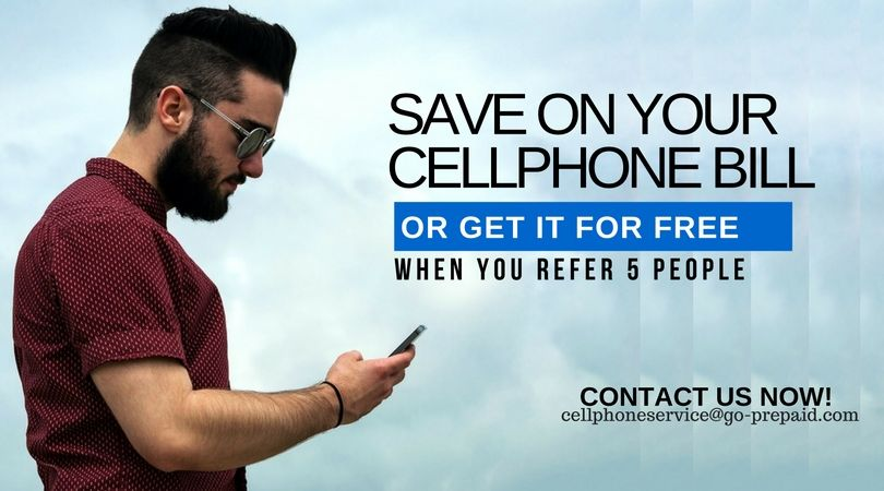 Save on your cellphone bill or GET IT FOR FREE when you