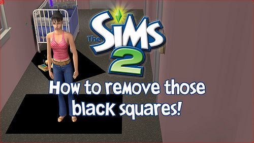 The Sims 2 Ultimate Collection Remove Black Squares Simsvip Sims 2 Black Square Sims