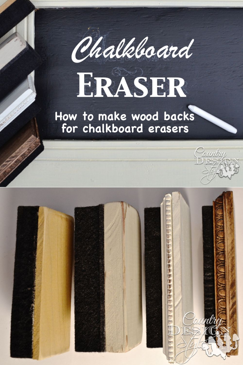 How To Diy Your Chalkboard Eraser With Vintage Inspired Wood Back Country Design Style Diy Chalkboard Quote Diy Farmhouse Diy Projects