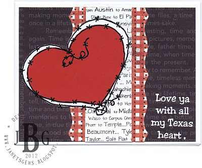 Design:  Design Team Member Janet Bradshaw  Texana Designs Stamps:  Jam'n BW Heart, Texas Cities and Love ya with all my Texas heart.