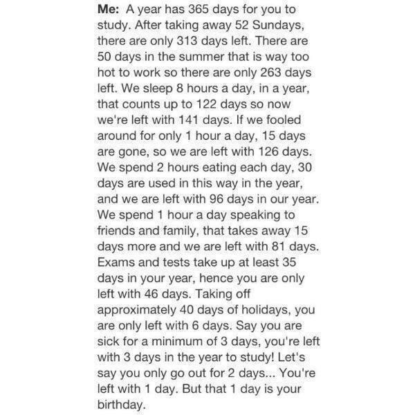 Why i didn't do my homework 365 days