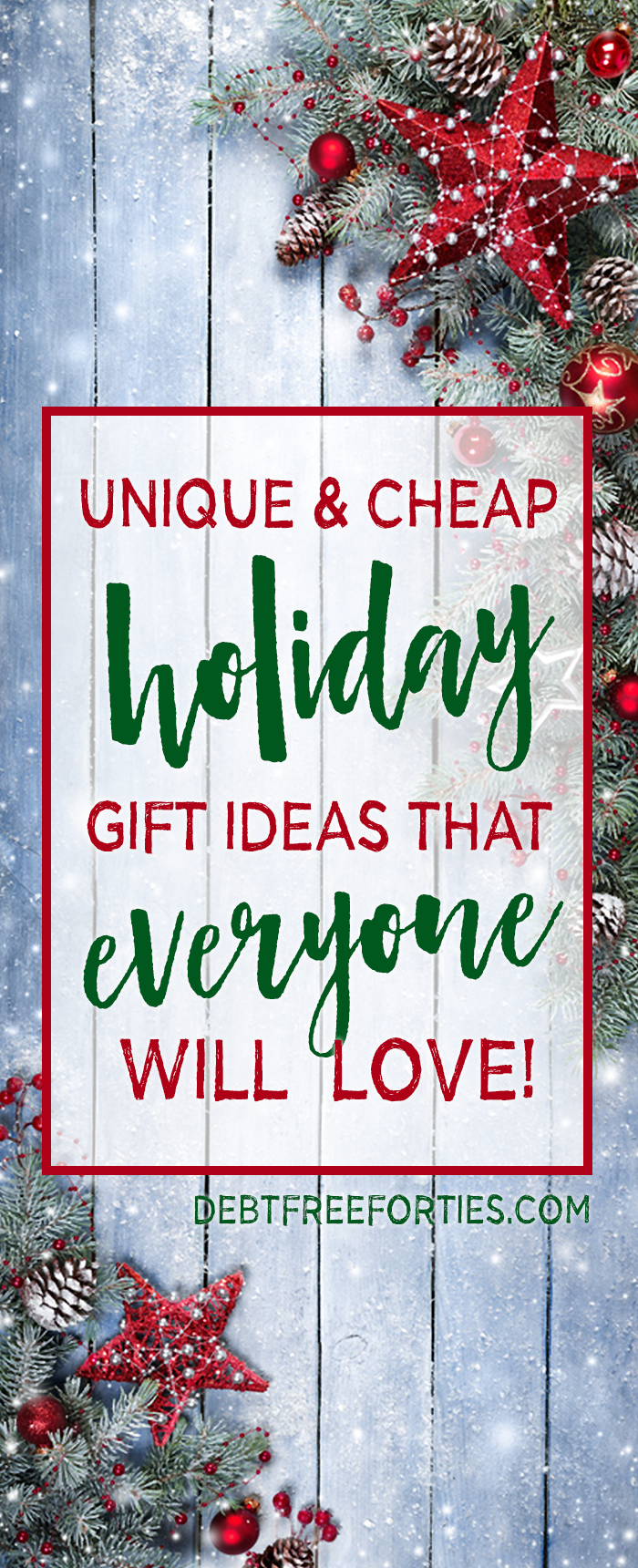 Unique & Cheap Holiday Gift Ideas that They'll Love ...