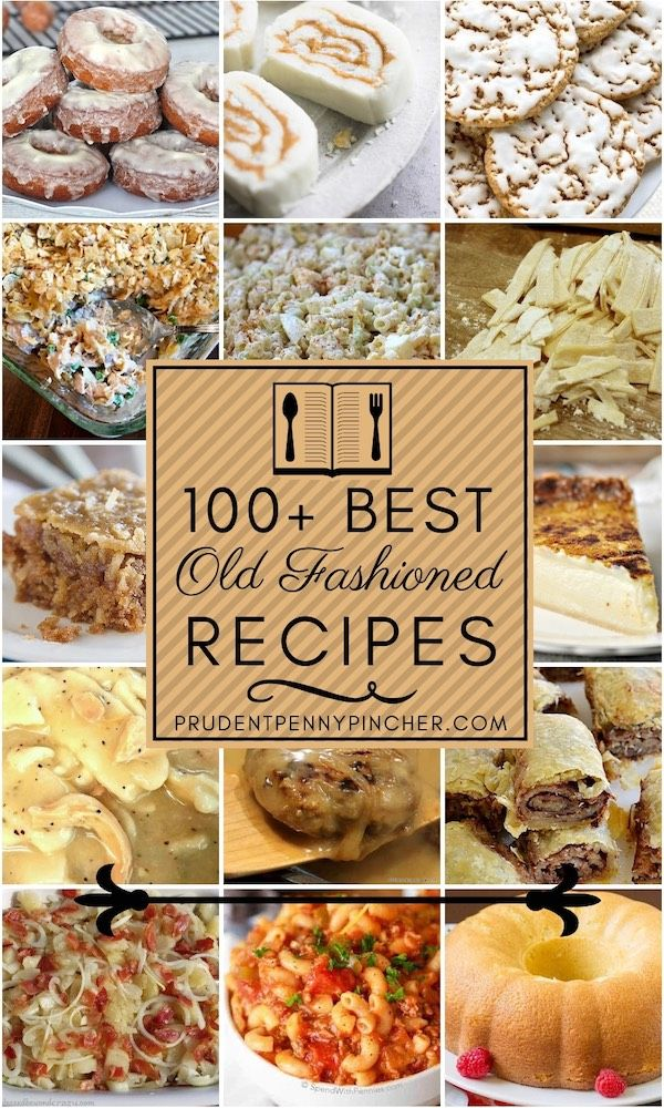 Photo of 100 Best Old Fashioned Recipes