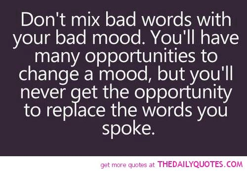Don T Mix Bad Words Words Words Quotes Inspirational Words