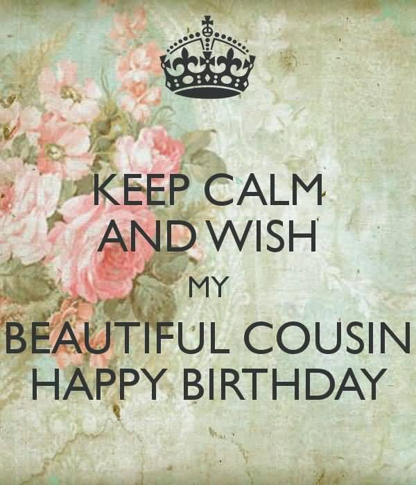 The Beautiful Happy Birthday Cousin Wishesimages And Quotes Cousins Are Our Best Friends Closest Siblings Make Their Unforgettable