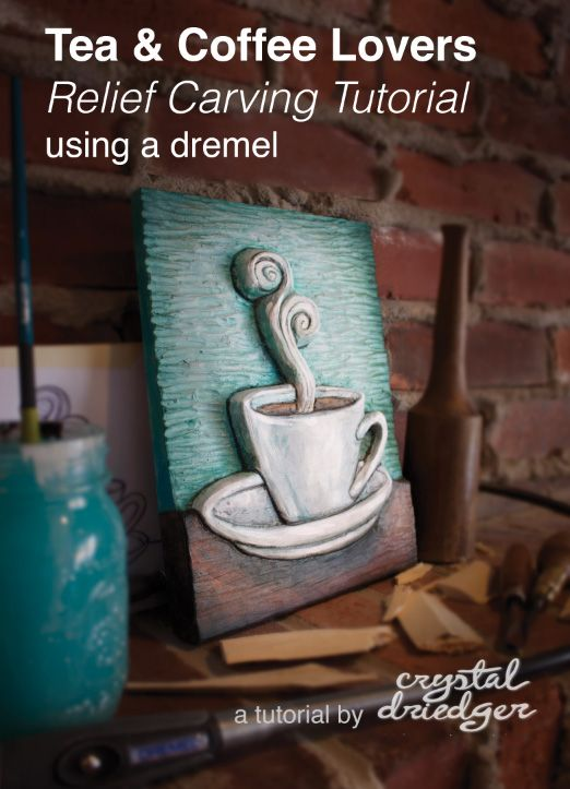 Tea coffee lovers relief carving tutorial using a dremel