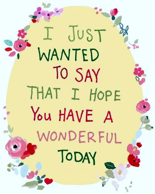 Pin by antoinette on daily greetings messages pinterest love this sweet saying to brighten someones day m4hsunfo